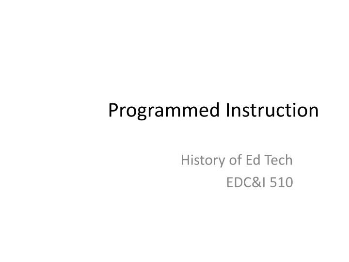 Programmed instruction