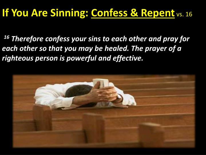 If You Are Sinning: