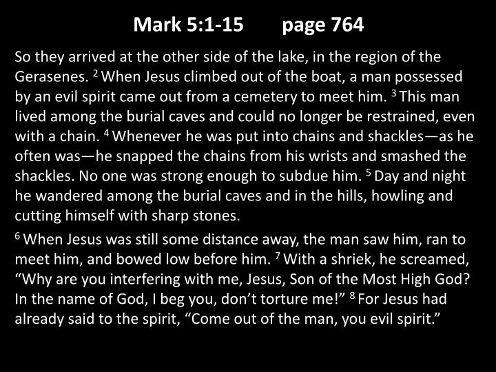 Mark 5 1 15 page 764