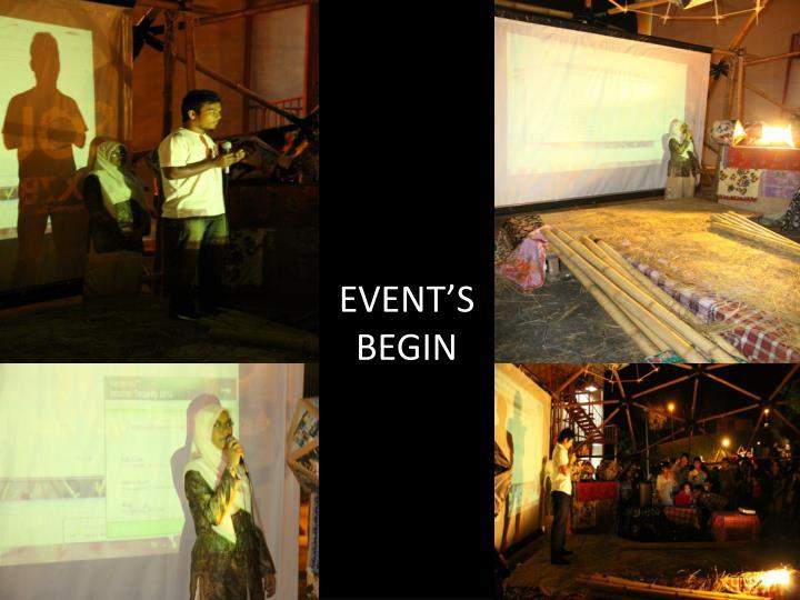 EVENT'S BEGIN