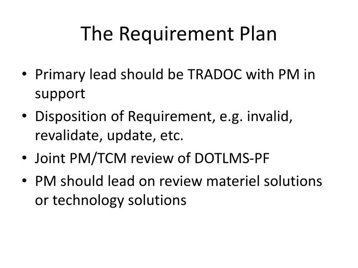 The Requirement Plan