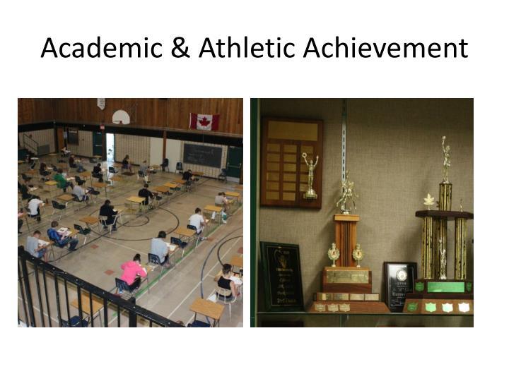 Academic & Athletic Achievement