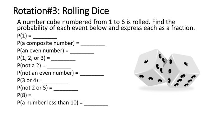 Rotation#3: Rolling Dice