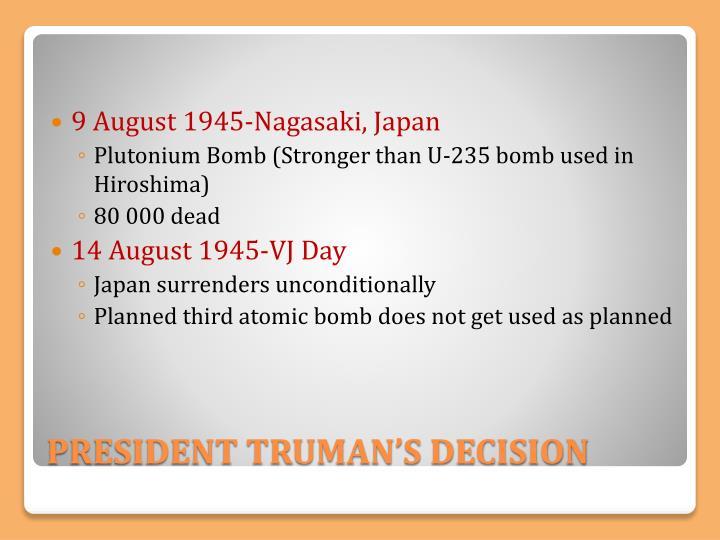 9 August 1945-Nagasaki, Japan