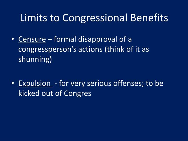 Limits to Congressional Benefits
