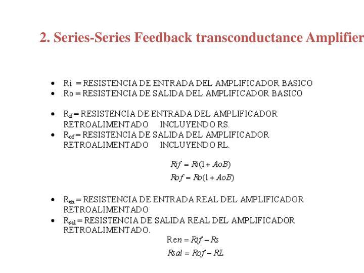 2. Series-Series Feedback transconductance Amplifier