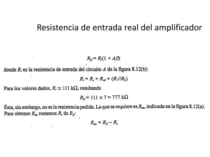 Resistencia de entrada real del amplificador