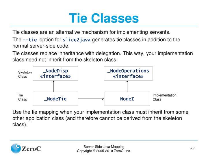 Tie Classes
