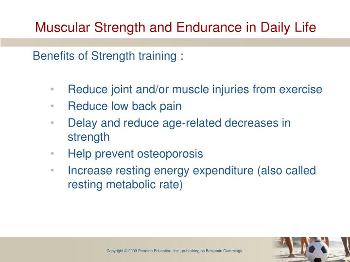 Muscular Strength and Endurance in Daily Life