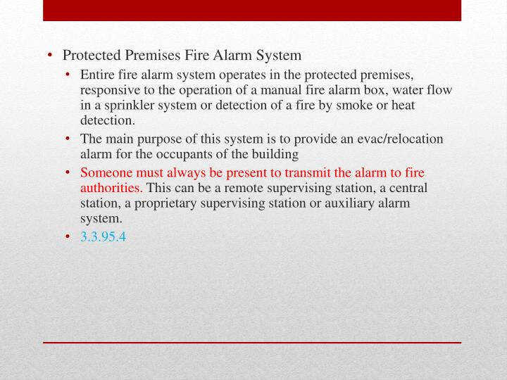 Protected Premises Fire Alarm System
