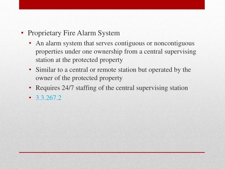 Proprietary Fire Alarm System