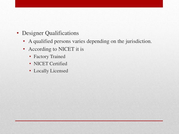 Designer Qualifications