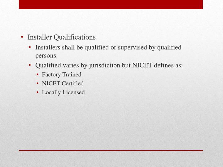 Installer Qualifications