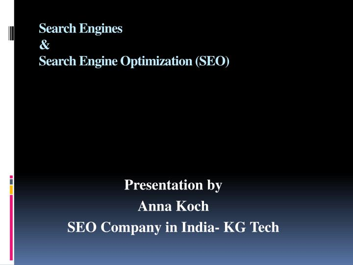 search engines search engine optimization seo