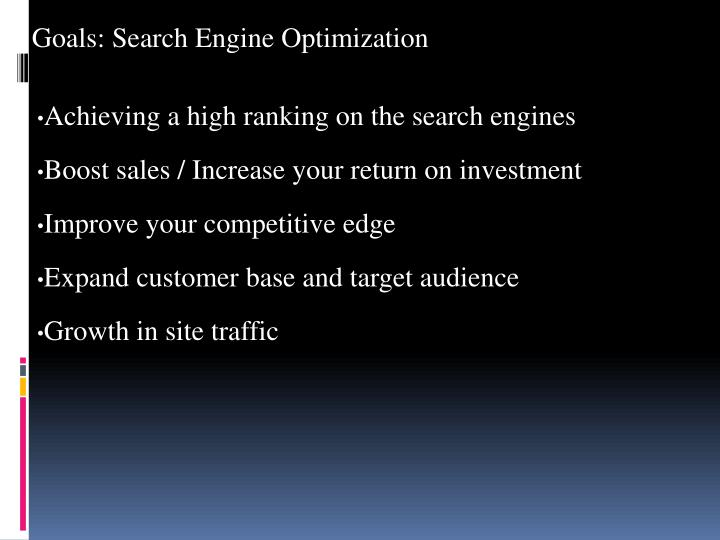 Goals: Search Engine Optimization