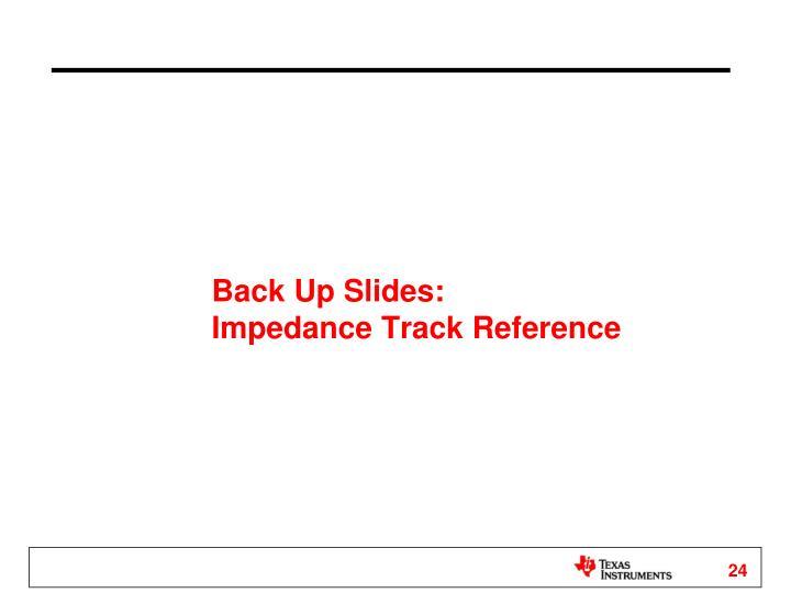 Back Up Slides: