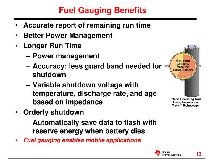 Fuel Gauging Benefits