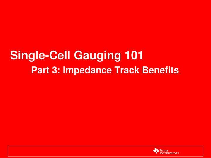 Single-Cell Gauging 101