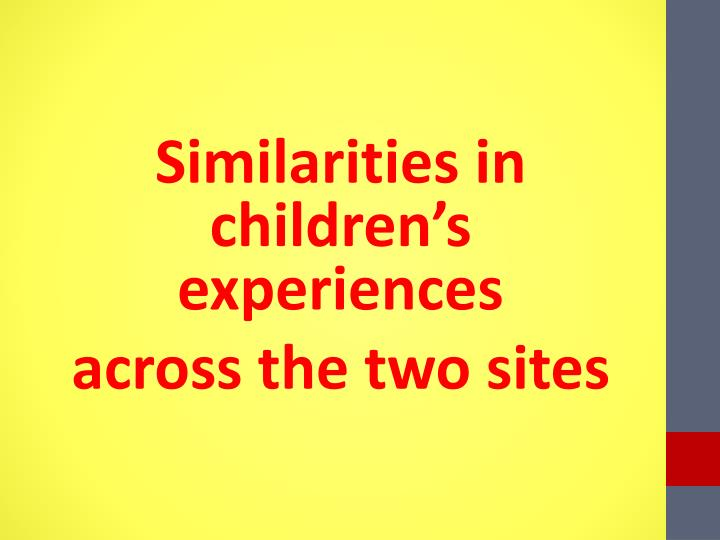 Similarities in children's experiences
