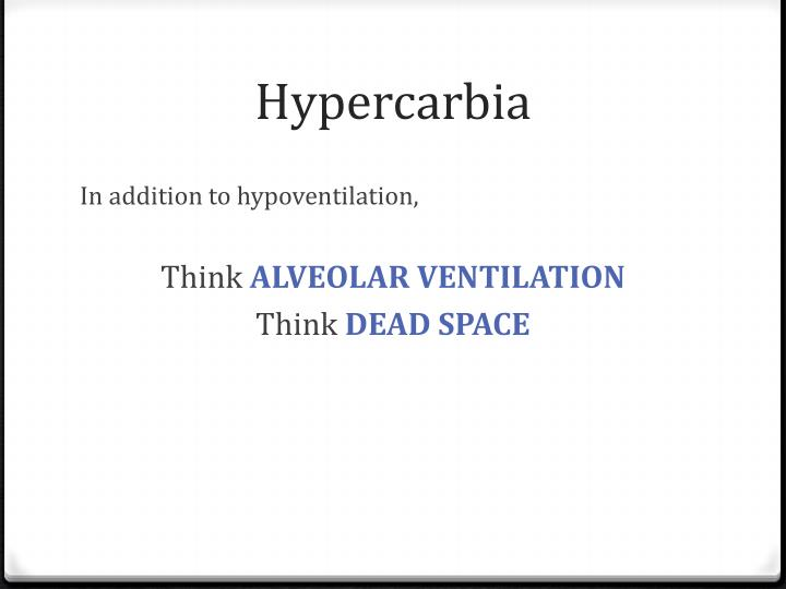 Hypercarbia