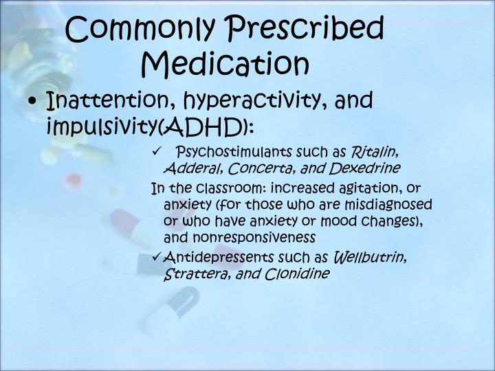 Commonly Prescribed Medication