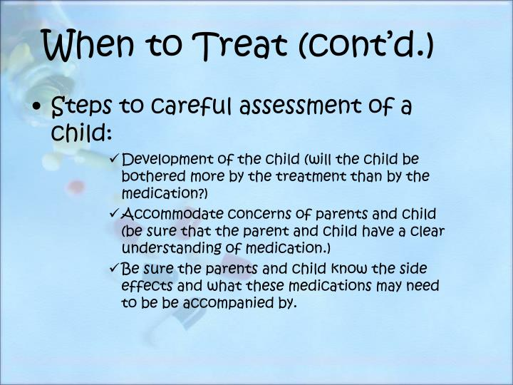 When to Treat (cont'd.)