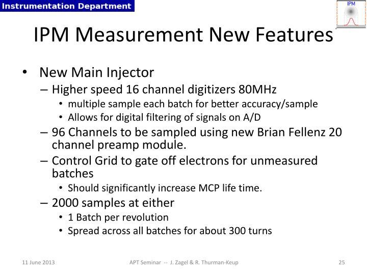 IPM Measurement New Features