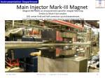main injector mark iii magnet
