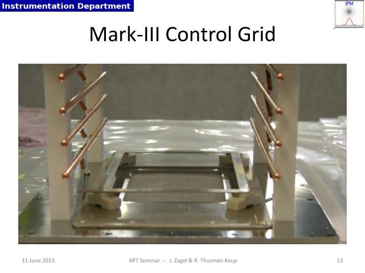 Mark-III Control Grid