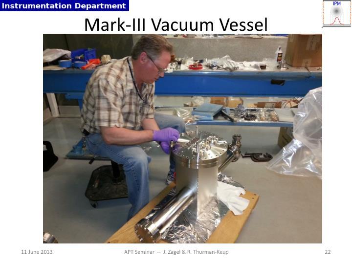 Mark-III Vacuum Vessel
