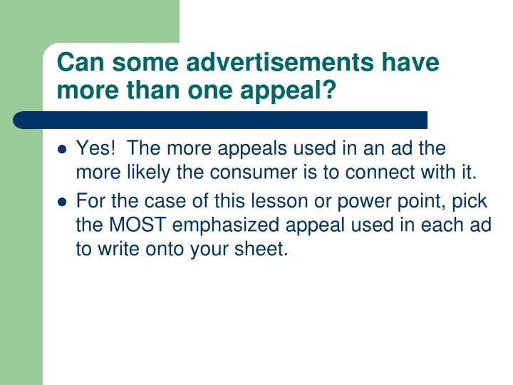 Can some advertisements have more than one appeal?