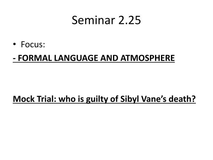 Seminar 2.25