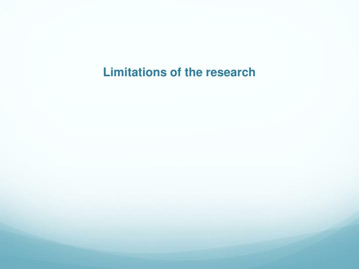 Limitations of the research