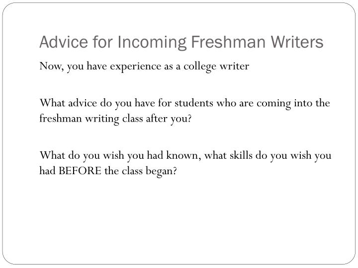Advice for Incoming Freshman Writers