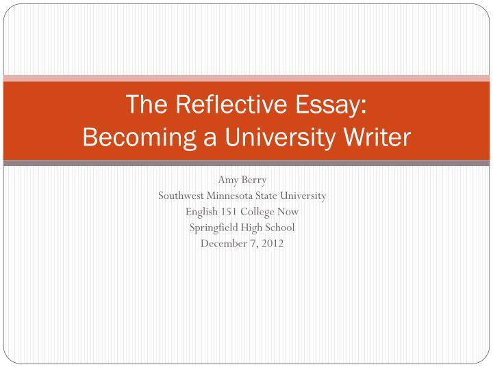 the reflective essay becoming a university writer