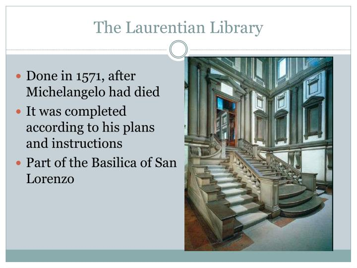 The Laurentian Library