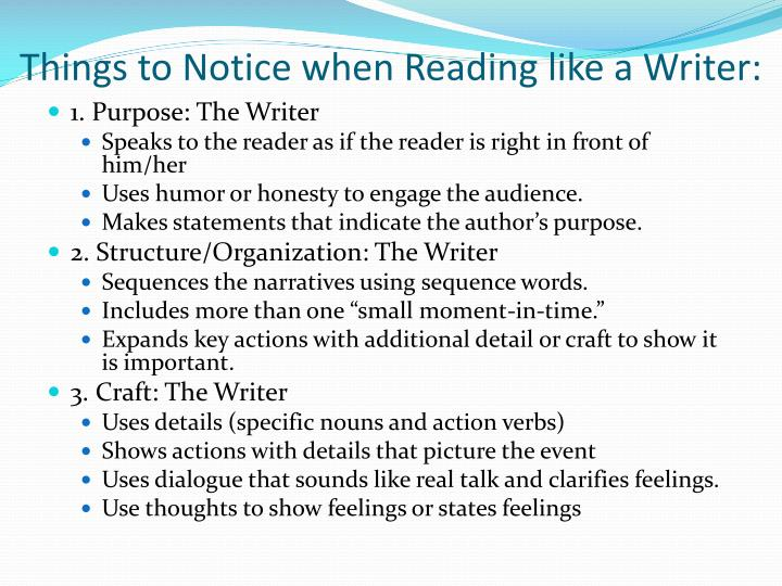 Things to Notice when Reading like a Writer: