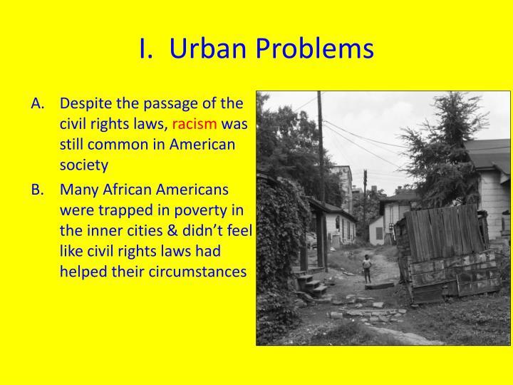 I.  Urban Problems