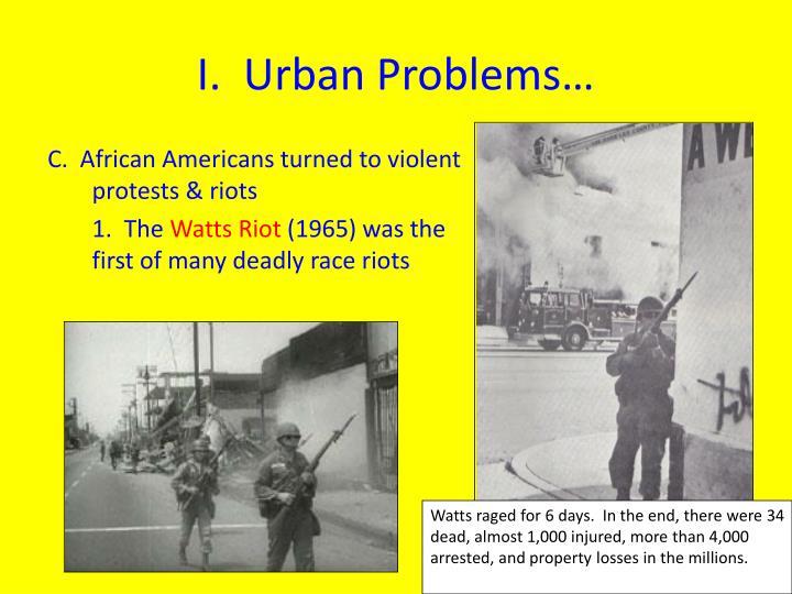 I.  Urban Problems…