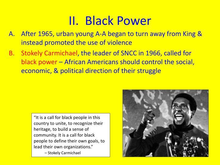 II.  Black Power