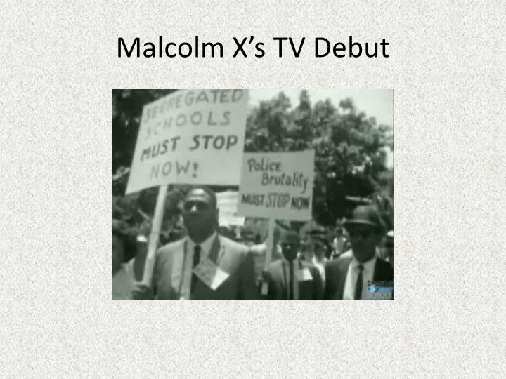 Malcolm X's TV Debut
