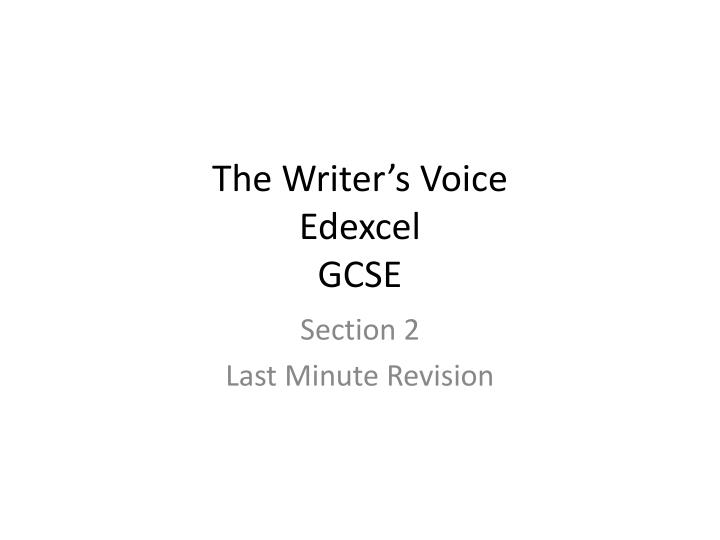 The writer s voice edexcel gcse
