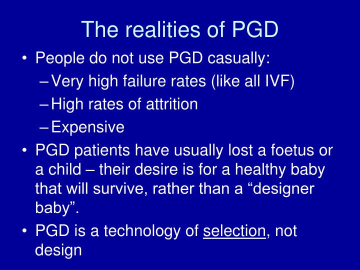 The realities of PGD
