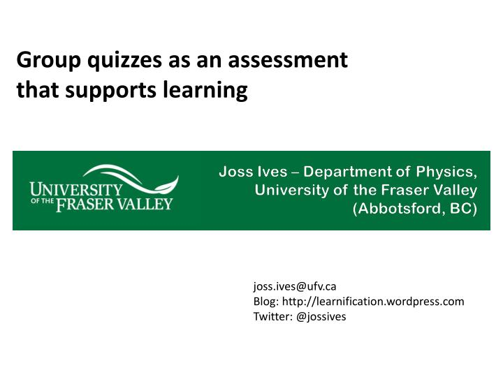 group quizzes as an assessment that supports learning
