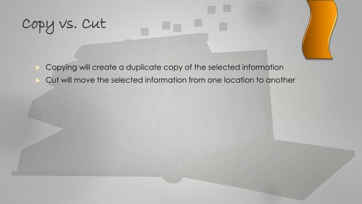 Copy vs. Cut