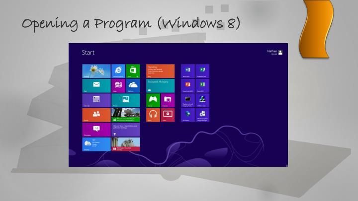 Opening a Program (Windows 8)