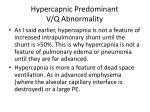 hypercapnic predominant v q abnormality