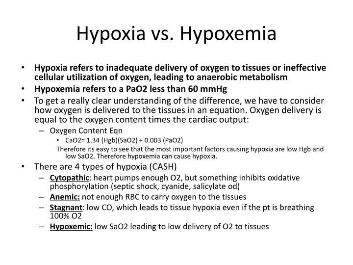 Hypoxia vs. Hypoxemia