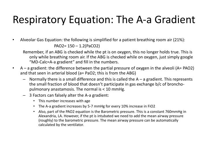 Respiratory Equation: The A-a Gradient
