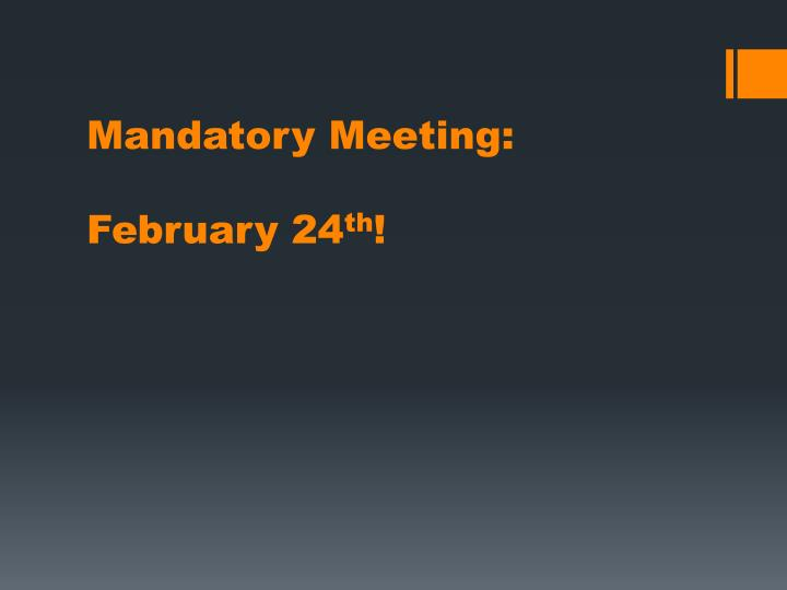 Mandatory Meeting: